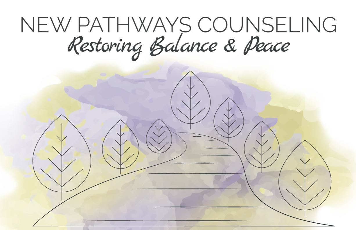 New Pathways Counseling | Individuals | Couples | Clinical Supervision & Consultation